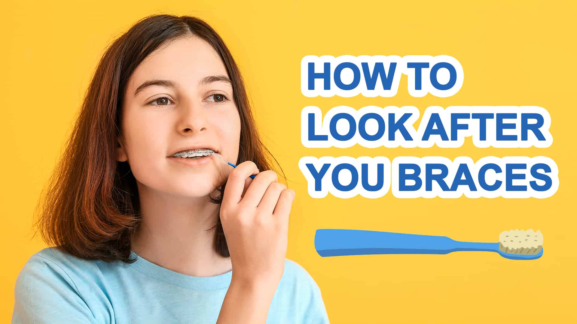 Sunbird-Orthodontics-How-to-look-after-your-braces